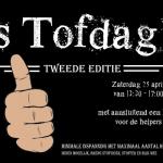 's Tofdag - tweede editie - 25 april 13:30-17:00
